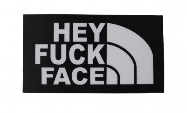 "Sticker Aufkleber ""Hey Fuck Face"" - 9 x 5 cm"