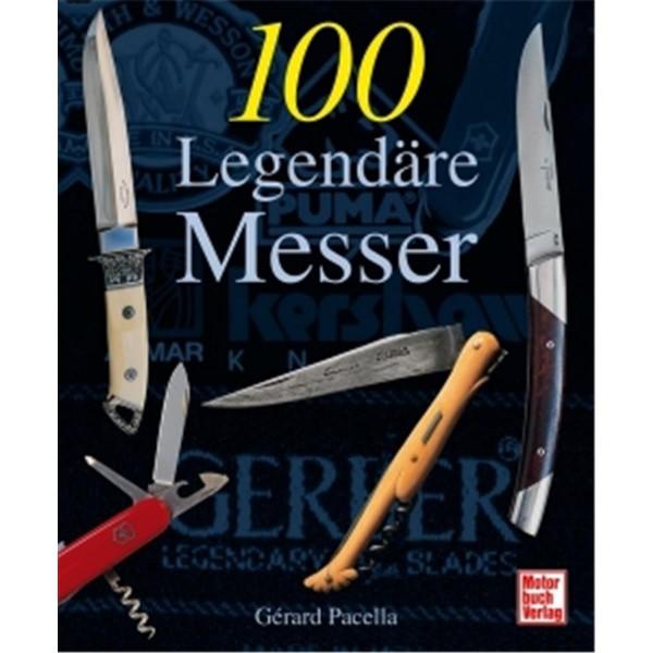 100 Legendäre Messer