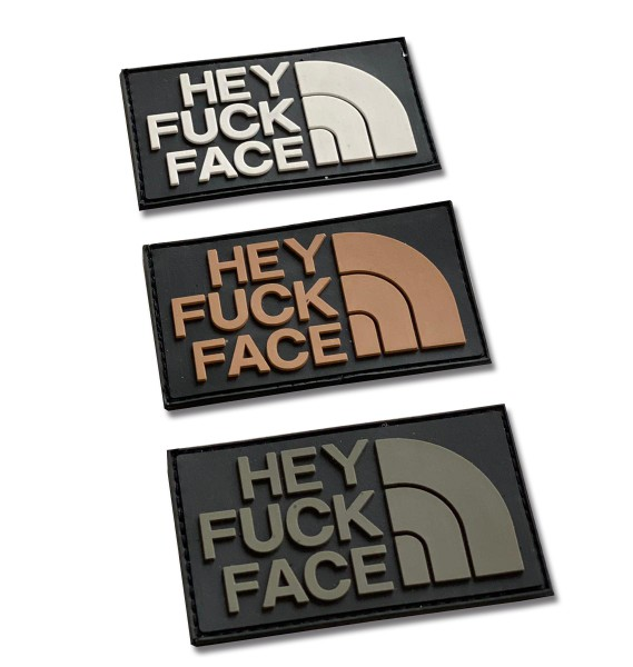 """Rubber Patch """"Hey Fuck Face"""" - 8,5 x 5 cm"""